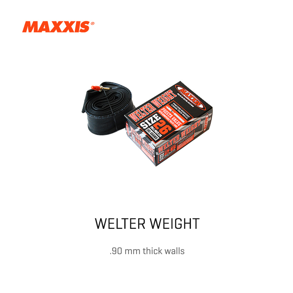 MAXXIS | WELTER WEIGHT Tubes